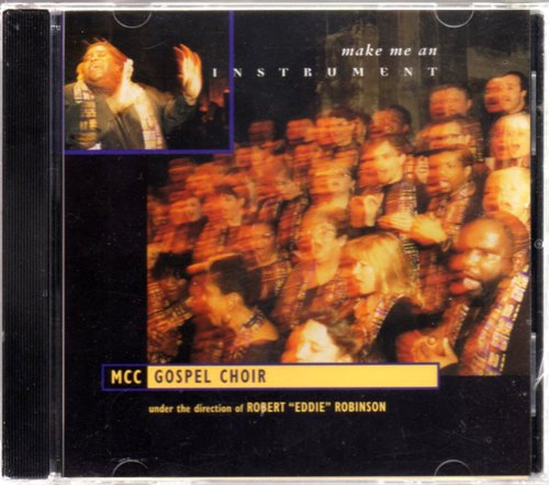 MCC Gospel Choir-Make Me An Instrument-CD-FLAC-1996-FATHEAD Download