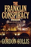 The Franklin Conspiracy, Gordon Collis, 1608607216