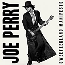 Joe Perry - Sweetzerland Manifesto'