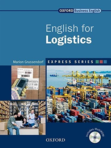 English for Logistics (Oxford Business English) by Marion Grussendorf (2009-01-01)