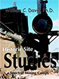 Historic Site Studies, William C. Davis, 1420825801