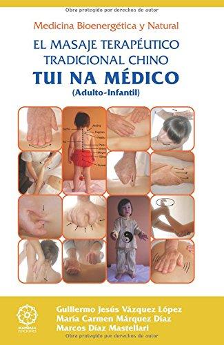 Tui na medico - el masaje terapeutico tradicional chino