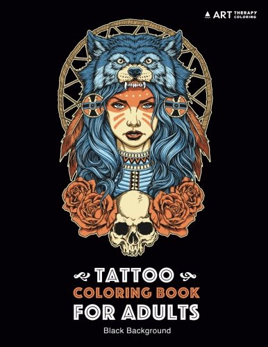 (Tattoo Coloring Book: Black Background: Stress Relieving Adult Coloring Book for Men & Women, Midnight Edition, Detailed Tattoo Designs of Skulls, ... Practice for Stress Relief & Relaxation)