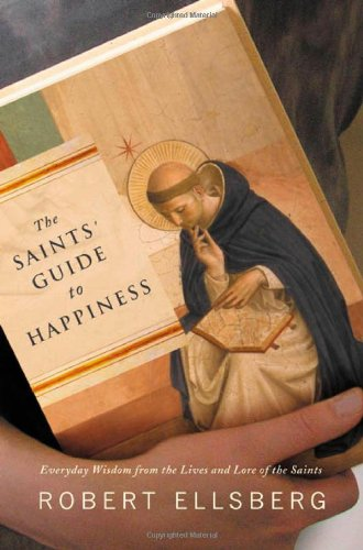 Download The Saints' Guide to Happiness PDF