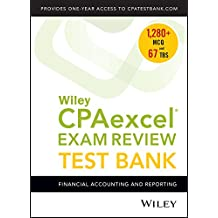 Wiley CPAexcel Exam Review 2018 Test Bank: Financial Accounting and Reporting (1-year access)