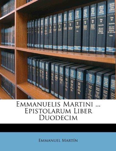 Download Emmanuelis Martini ... Epistolarum Liber Duodecim ebook