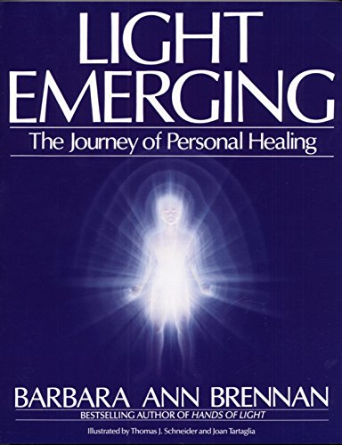Light Emerging: The Journey of Personal Healing Paperback – November 1, 1993