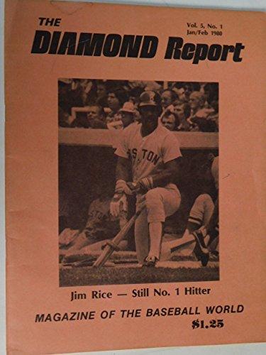 The Diamond Report Jan. - Feb 1980 Baseball Jim Rice No. 1 Hitter, Royals, Fred Clarke, Fitz, Orator Jim, Deacon McGuire, Kid Gleason