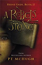 A Rebel's Stone (Stone Ends)