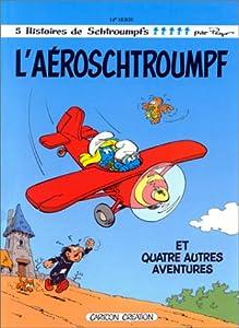 """Afficher """"L'Aéroschtroumpf"""""""