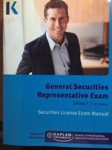 Kaplan Series 7 Securities License Exam Manual, General Securities Representative Exam 10th Edition