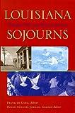 Louisiana Sojourns, Frank de Caro, 0807122408