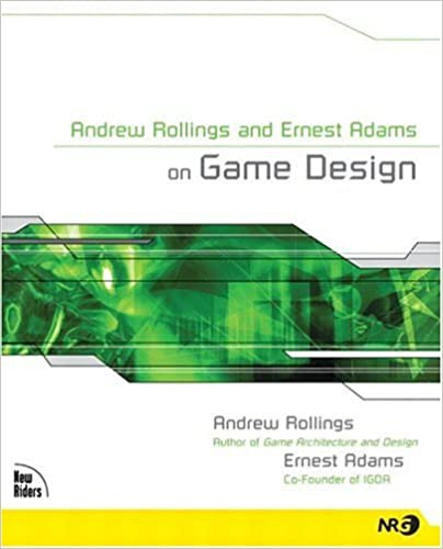 Amazoncom Andrew Rollings And Ernest Adams On Game Design - Game architecture and design