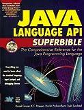 Java Language Api Superbible (Java API superbible)