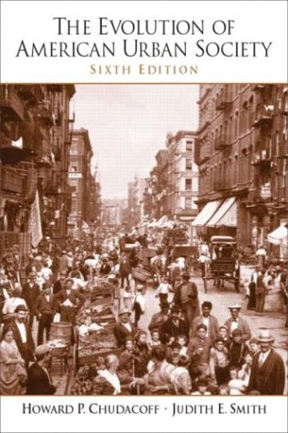 The Evolution of American Urban Society: CourseSmart eTextbook