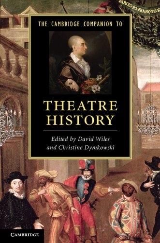 Cambridge Companion to Theatre History