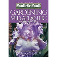 Month by Month Gardening in the Mid-Atlantic: Delaware, Maryland, Virginia, Washington, D. C.