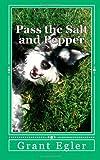 Pass the Salt and Pepper, Grant Egler, 1494972417