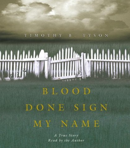 Blood Done Sign My Name: A True Story by Random House Audio