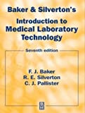 Baker and Silverton's Introduction to Medical Laboratory Technology, 7Ed