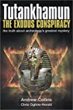 Front cover for the book Tutankhamun the Exodus Conspiracy: The Truth Behind Archaeology's Greatest Mystery by Andrew Collins