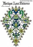 Antique Lace Patterns (A Barbara Holdridge Book)