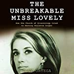 The Unbreakable Miss Lovely: How the Church of Scientology Tried to Destroy Paulette Cooper | Tony Ortega
