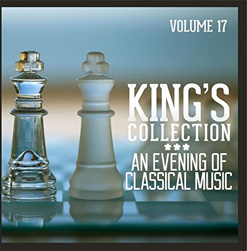kings-collection-an-evening-of-classical-music-vol-17