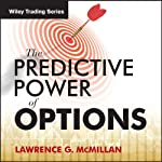 'The Predictive Power of Options' with Larry McMillan : Wiley Trading Audio | Larry McMillan