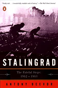 Stalingrad: The Fateful Siege: 1942-1943 by [Beevor, Antony]