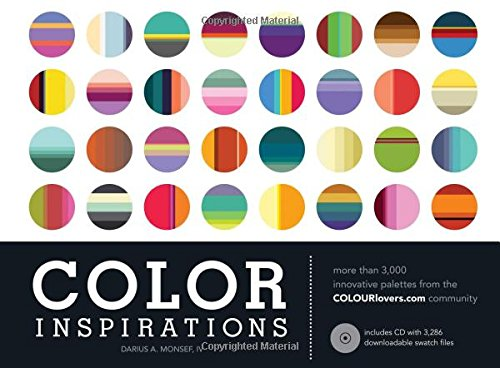 (Color Inspirations: More than 3,000 Innovative Palettes from the Colourlovers.Com)