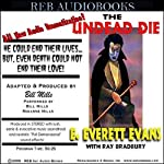 The Undead Die (Dramatized) | E. Everett Evans,Ray Bradbury,Bill Mills (dramatization)