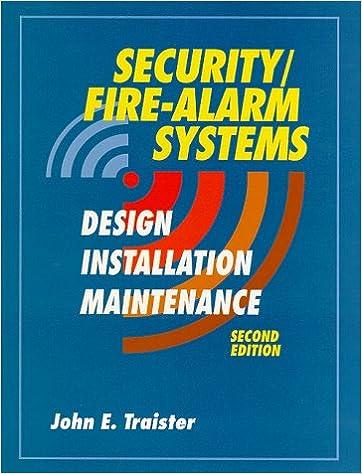 Security Fire Alarm Systems Design Installation And Maintenance Traister John E 9780070652965 Amazon Com Books
