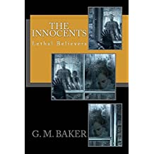 The Innocents (Lethal Believers Series Book 1)