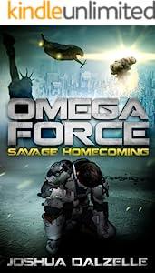 Omega Force: Savage Homecoming (OF3)