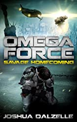 Omega Force: Savage Homecoming (OF3) (English Edition)