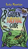 img - for Rocky Mountain Garden Survival Guide book / textbook / text book