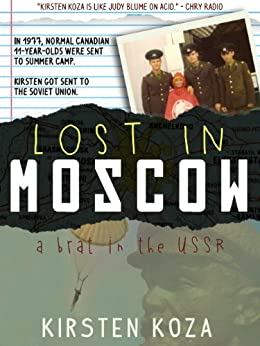 Lost in Moscow by [Koza, Kirsten]