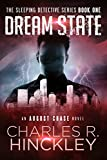 Dream State: The Sleeping Detective Series Book One
