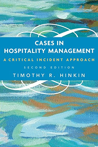 Cases in Hospitality Management: A Critical Incident...