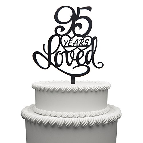 95 Years Loved Cake Topper for 95 Years Birthday Or 95TH Wedding Anniversary Black Acrylic Party Decoration (95) by Hatcher lee