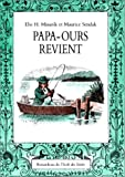 Papa Ours Revient, Else Holmelund Minarik and Maurice Sendak, 2211017592