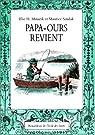 Papa-Ours revient par Else Holmelund Minarik