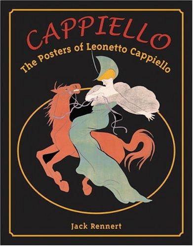 Cappiello: The Posters Of Leonetto Cappiello
