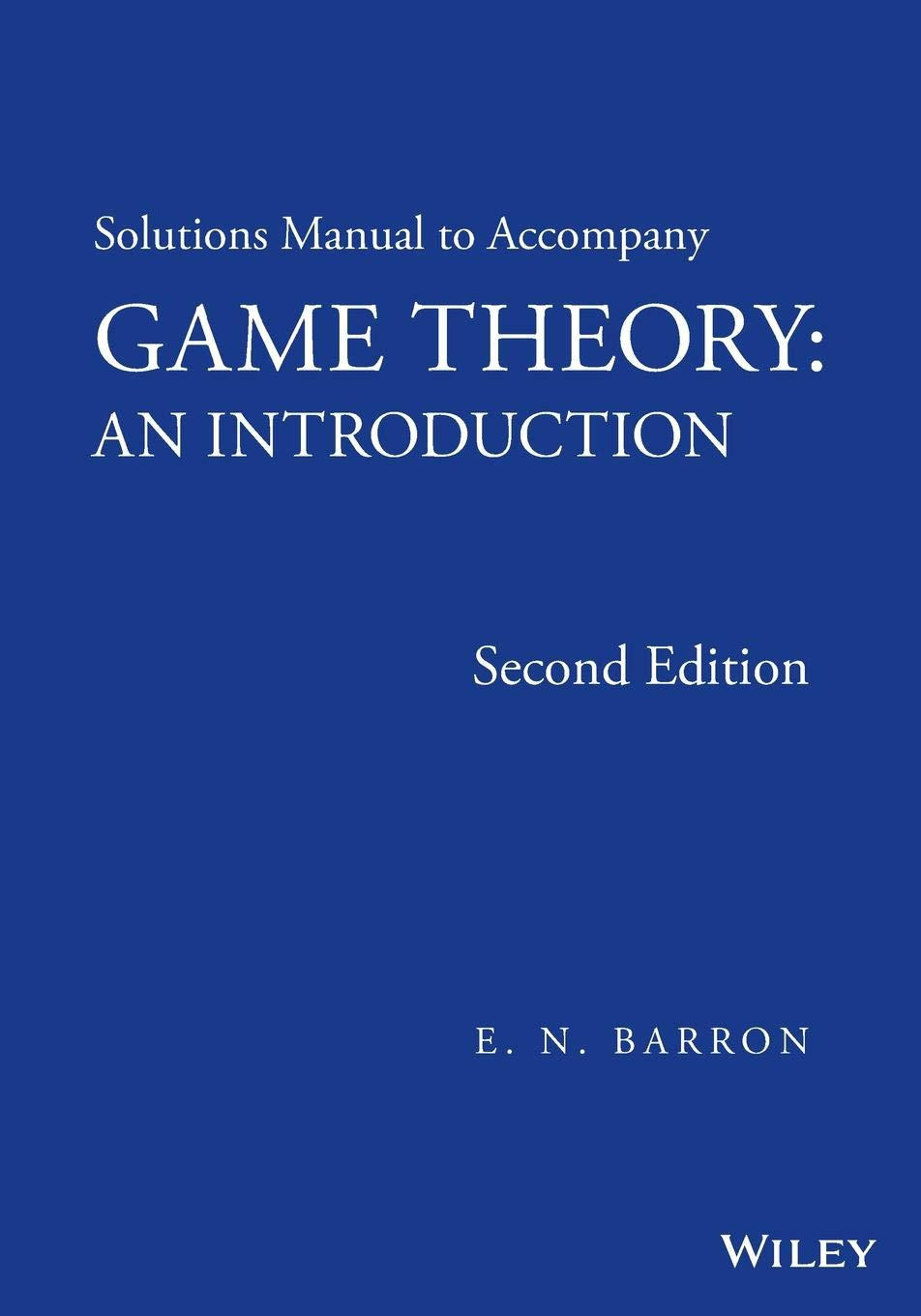 Buy Solutions Manual to Accompany Game Theory: An Introduction Book Online  at Low Prices in India | Solutions Manual to Accompany Game Theory: An ...