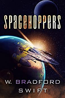 Spacehoppers by [Swift, W. Bradford]