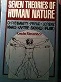 Seven Theories of Human Nature, Leslie Stevenson, 0195052919