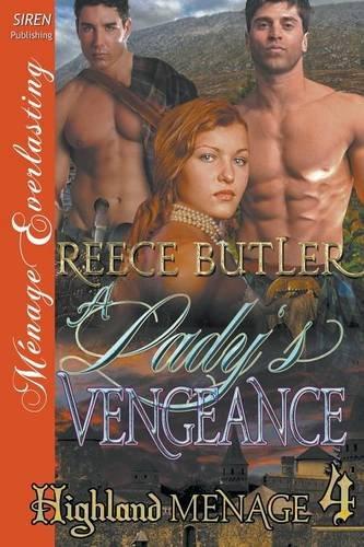 A Lady's Vengeance [Highland Menage 4] (Siren Publishing Menage Everlasting)