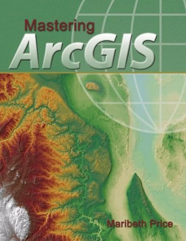 Mastering ArcGIS with Video Clips CD-ROM