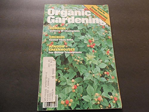 - Organic Gardening Dec 1984, Raspberries, Orchids, Window Greenhouse